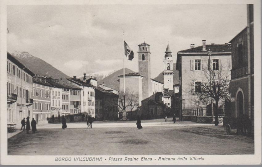 Borgo Valsugana - Piazza Regina Elena - Antenna della Vittoria.