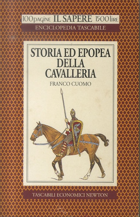 Storia ed epopea della cavalleria.