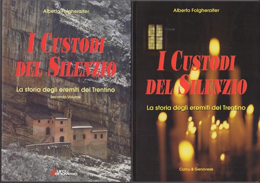 I custodi del silenzio: storia degli eremiti del Trentino.