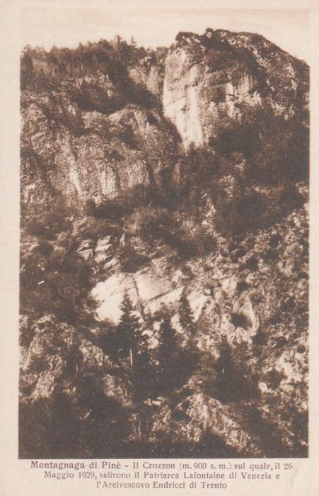 Montagnaga di Piné - Il Crozzon (900 m.s.) sul quale, il 26 Maggio 1929, salirono il Patriarca Lafontaine di Venezia e l'Arcivescovo Endricci di Trento.