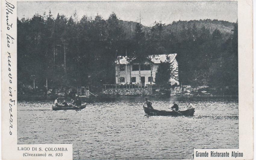Lago di S. Colomba (Civezzano) m. 925. - Grande Ristorante Alpino.