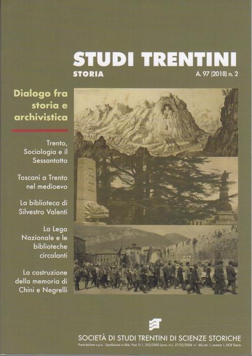 Studi trentini storia: dialogo fra storia e archivistica.