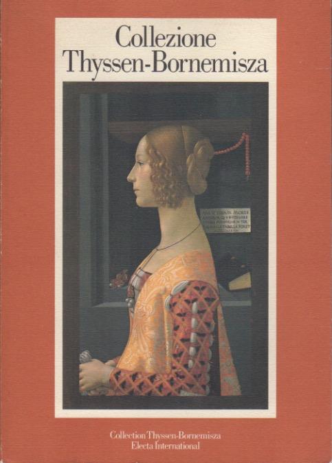 Collezione Thyssen Bornemisza: catalogo ragionato delle opere.