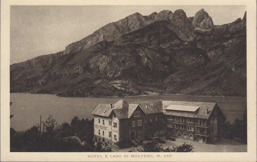 Hotel e Lago di Molveno, m. 839.