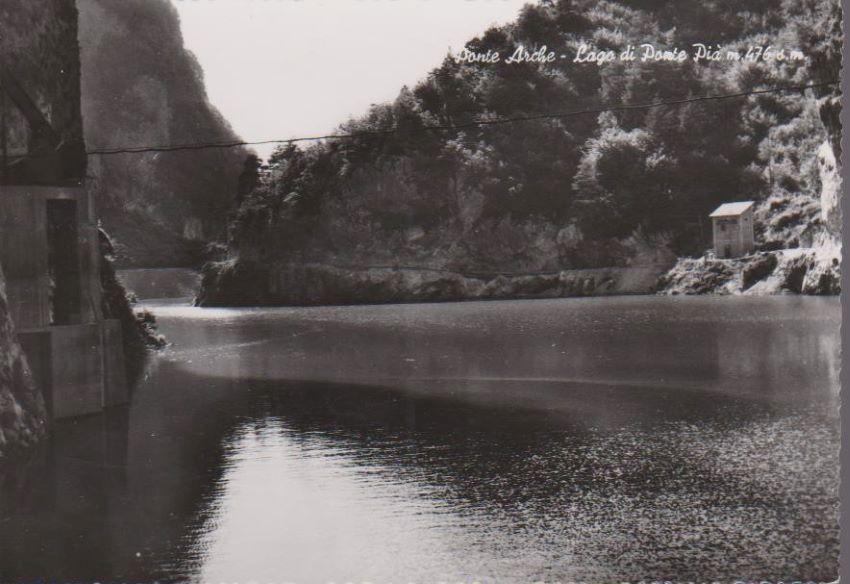 Ponte Arche - Lago di Ponte Pià m. 476 s. m.