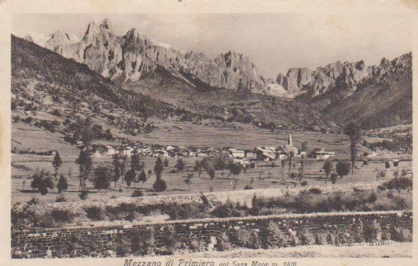 Mezzano di Primiero col Sass Maor m. 2816.