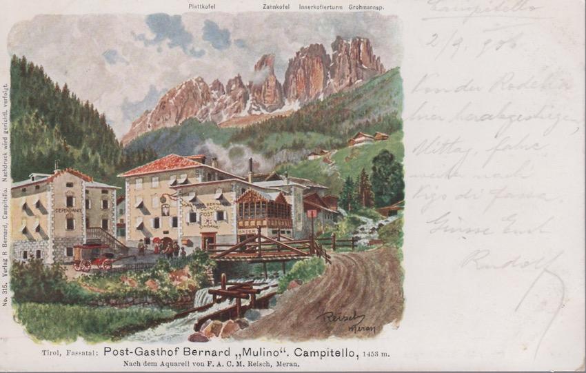 "Tirol, Fassatal: Post - Gasthof Bernard ""Mulino"". Campitello, 1453 m."