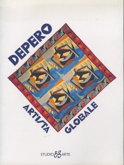 Depero artista globale: 31 ottobre 2015-9 gennaio 2016.