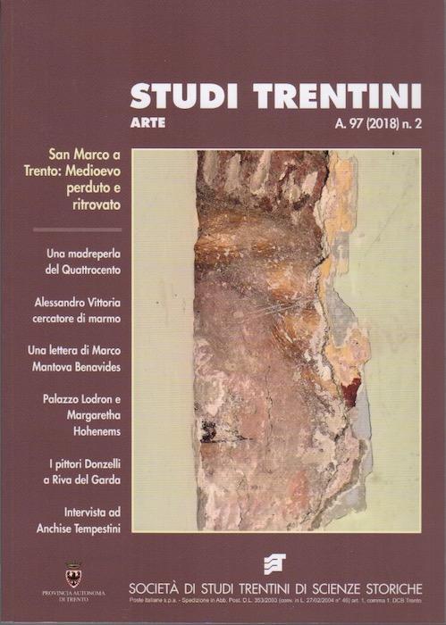 Studi trentini arte: San Marco a Trento: Medioevo perduto e ritrovato.