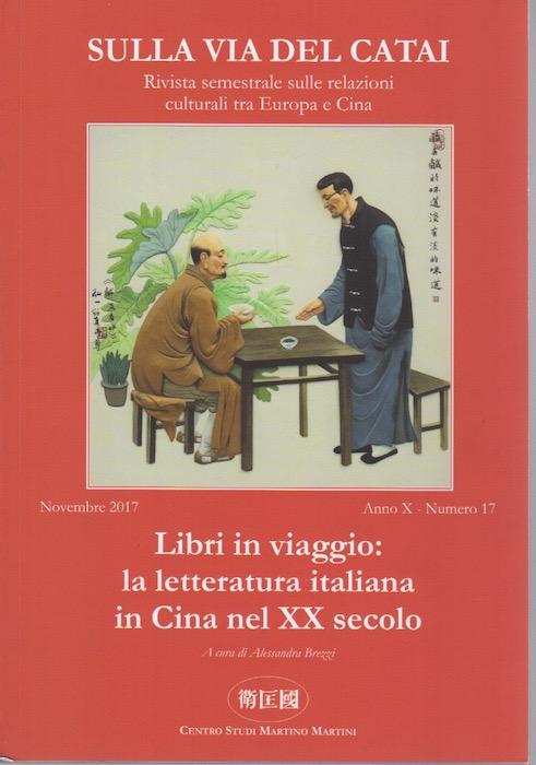 Libri in viaggio: la letteratura italiana in Cina nel XX secolo.