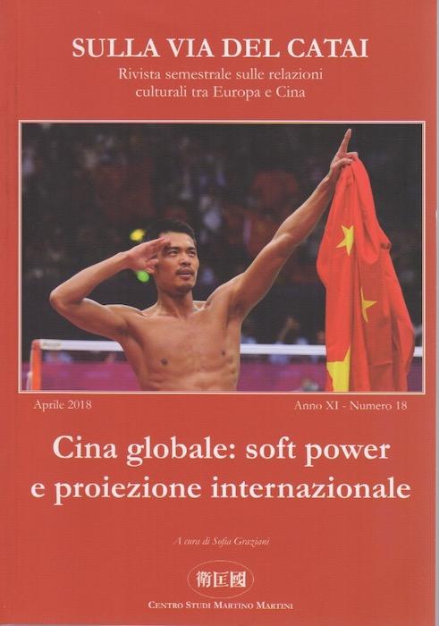 Cina globale: soft power e proiezione internazionale.