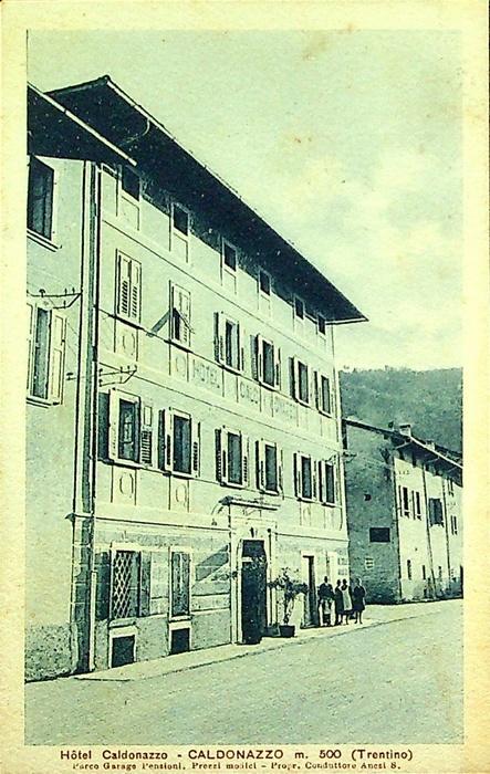 Hotel Caldonazzo m. 500 (Trentino).