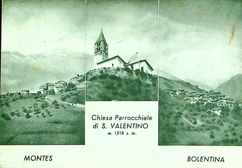 Chiesa Parrocchiale di S. Valentino, m. 1218 s. m. Montes. Bollentina.