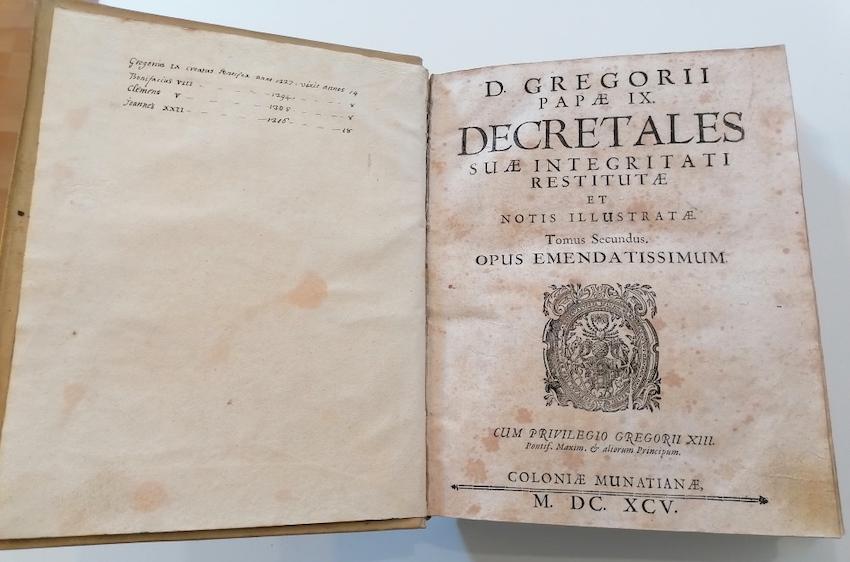 D. Gregorii papae IX: Decretales suae integritati restitutae et notis illustratae. Tomus secundus. Opus emendatissimum.