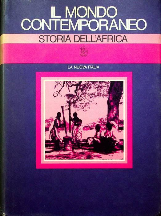 Il mondo contemporaneo: Storia dell'Africa e del Vicino Oriente.
