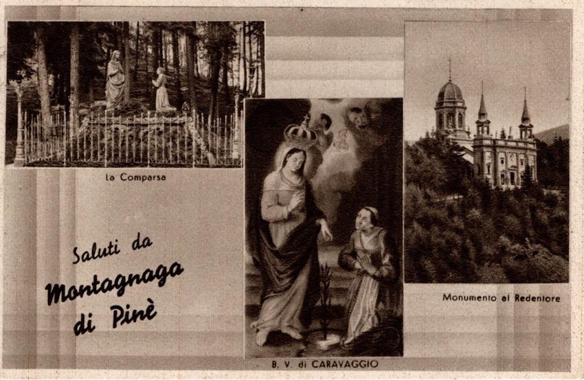 Saluti da Montagnaga di Pinè - La Comparsa; B. V. di Caravaggio; Monumento al Redentore.