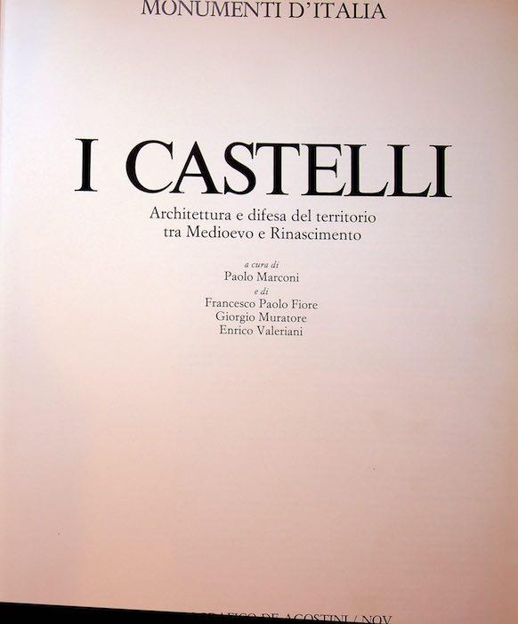 I castelli: architettura e difesa del territorio tra Medioevo e Rinascimento.