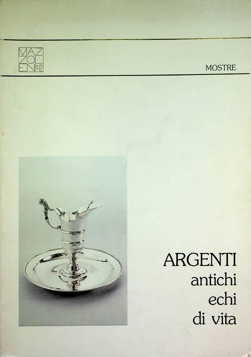 Argenti: antichi echi di vita.