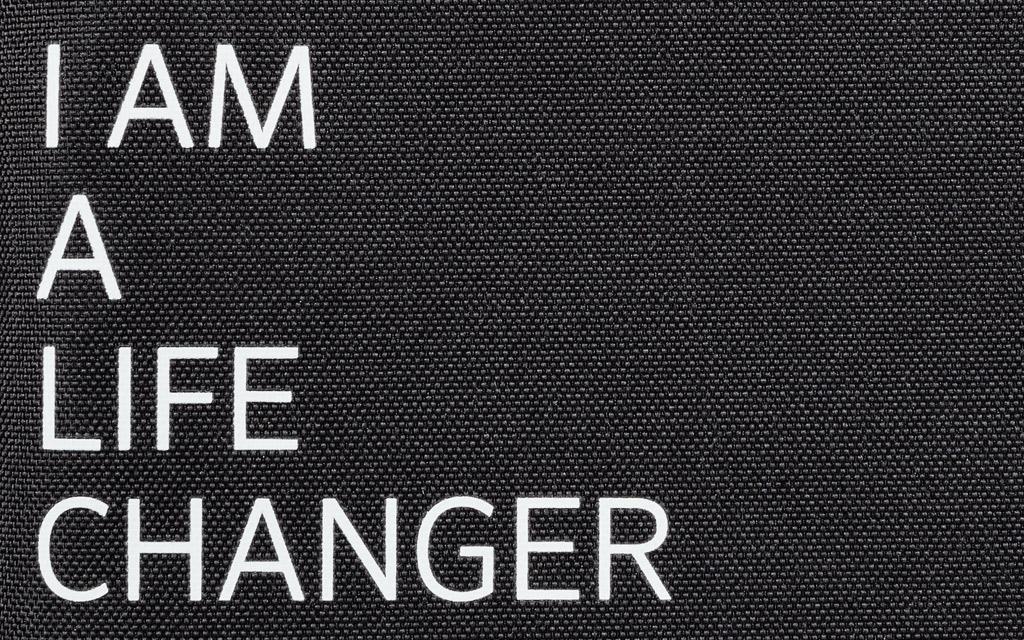 I am a life changer