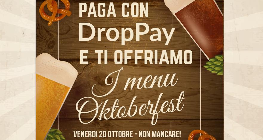 Paga con DropPay e ti offriamo i menu Oktoberfest