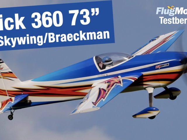 Slick 360 73″ von Skywing/Braeckman – Testbericht in FlugModell 9/21 – vorgestellt von Peter Erang