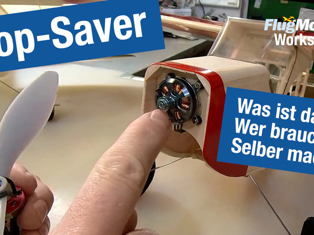 Prop-Saver für Elektroflug-Modelle – neues Video
