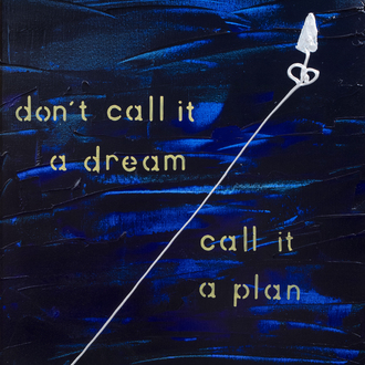 Philippe Bussa (1954): 'Don't call it a dream, call it a plan', oil on canvas