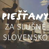 Za slušné Slovensko - Piešťany