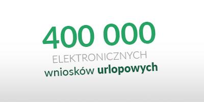 400 000 wystawionych wniosków urlopowych