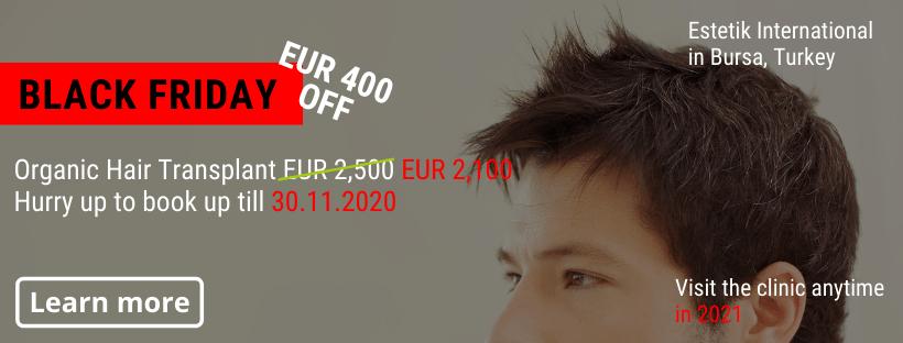 Organic Hair transplant Estetik Bursa Black Friday offer