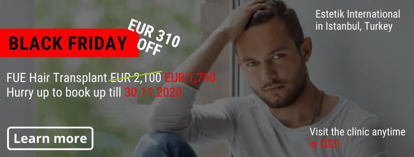 FUE Hair transplant Estetik Istanbul Black Friday offer