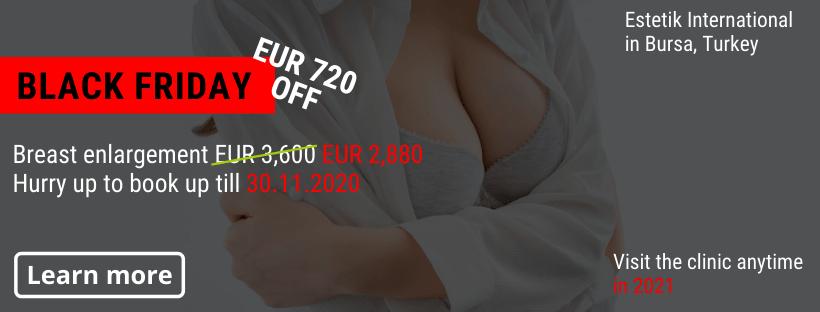 Breast enlargement Estetik Bursa Black Friday offer