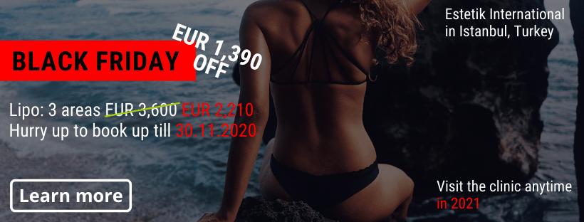 Liposuction Estetik Istanbul Black Friday offer