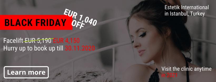 Facelift Estetik Istanbul Black Friday offer