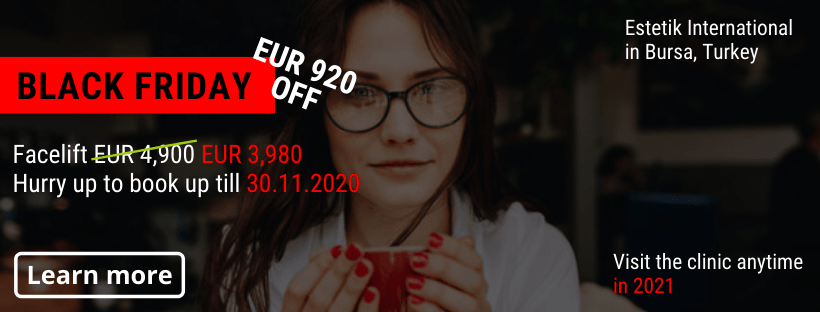 Facelift Estetik Bursa Black Friday offer