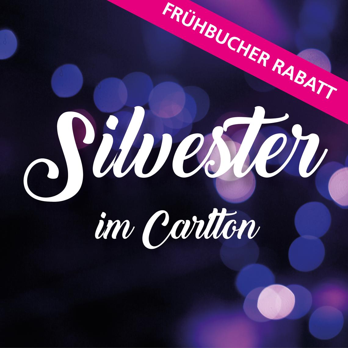 Frühbucher - Silvester im Carlton