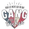 Gang de Biches, pour les meufs qui en ont !