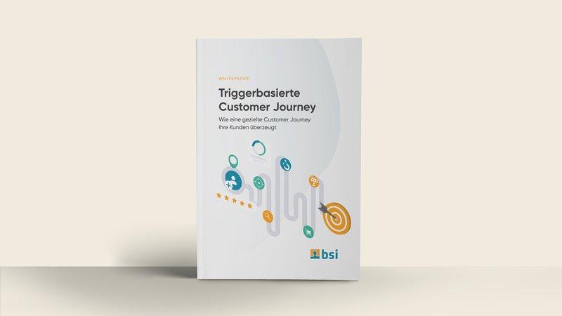 BSI Whitepaper Triggerbasierte Customer Journey