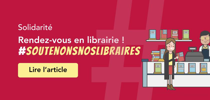 Soutenons nos libraires