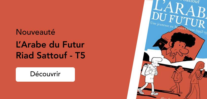 L'Arabe du Futur T5