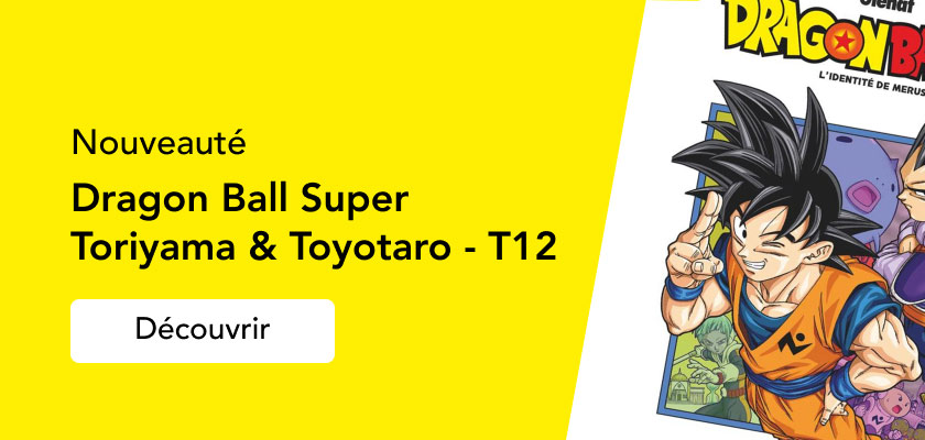 Dragon Ball Super T12