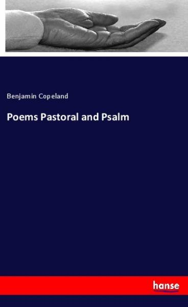 Poems Pastoral and Psalm