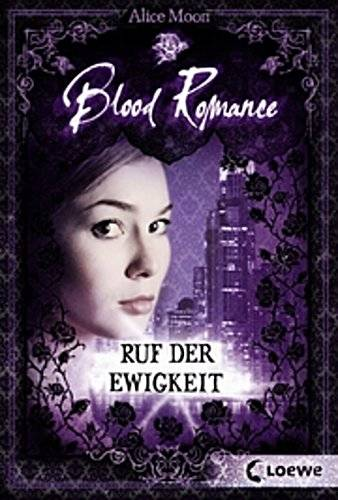 Blood Romance – Ruf der Ewigkeit - Blood Romance