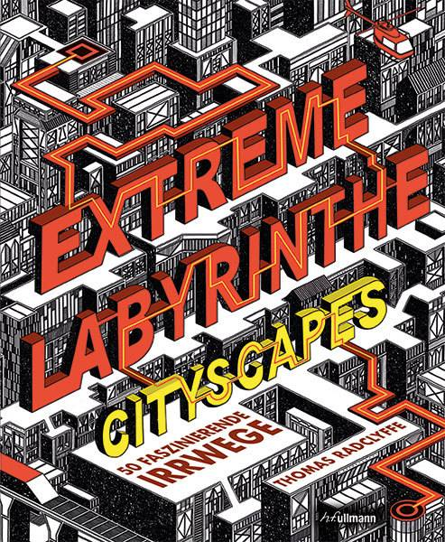 Extreme Labyrinthe Cityscapes