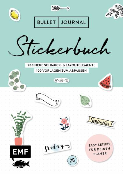 Bullet Journal - Stickerbuch Band 2: 900 neue Schmuck- und Layoutelemente