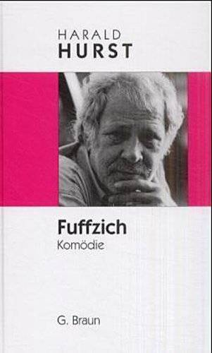 Fuffzich; Komödie; Deutsch; 1 Illustr.