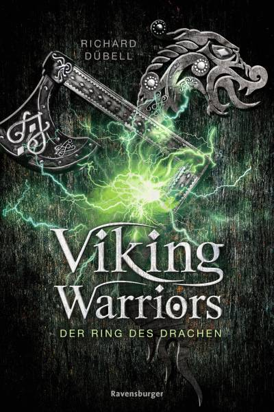 Viking Warriors, Band 2: Der Ring des Drachen; RTB - Viking Warriors; Deutsch