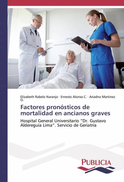 Factores pronósticos de mortalidad en ancianos graves