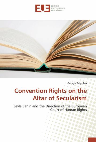 Convention Rights on the Altar of Secularism