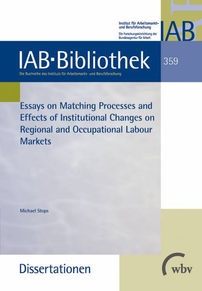 Essays on Matching Processes and Effects of Institutional Changes